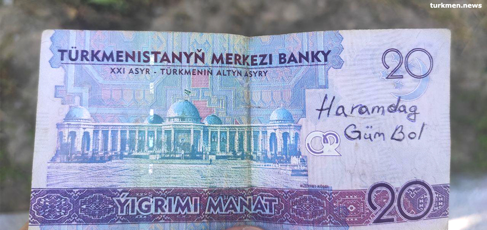Anti-Government Slogans Appear on Banknotes in Turkmenistan