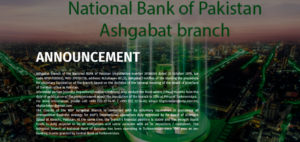 National Bank of Pakistan's Ashgabat Branch Begins Liquidation
