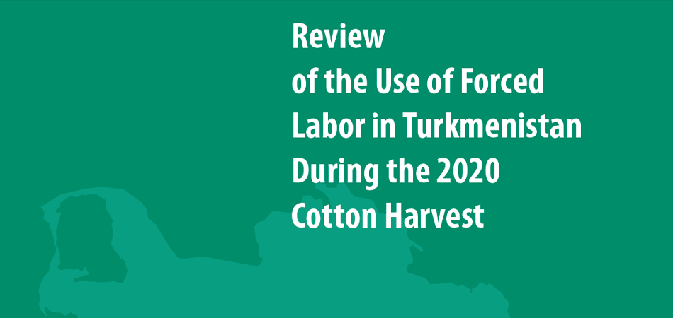 Cotton Production in Turkmenistan: Use of Forced Labor in an Inefficient System